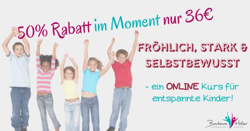 Fröhlich, stark und selbstbewusst -ein Onlinekurs für Kinder!