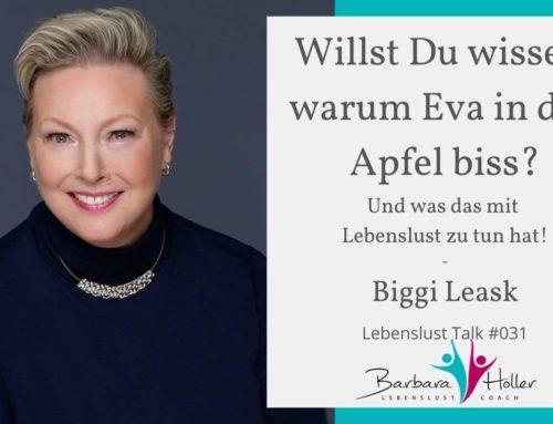 031_Biggi Leask – Warum Eva in den Apfel biss!