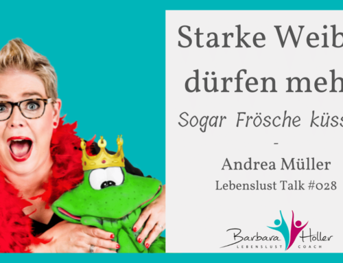 028_Andrea Müller –  Starke Weiber dürfen mehr!