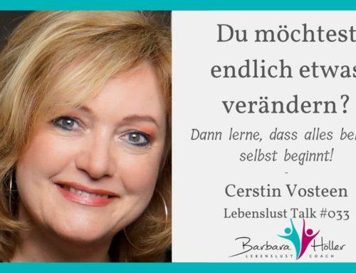 033_Cerstin Vosteen – Veränderung kann leicht sein!