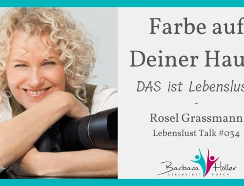 034_Rosel Grassmann – Trau dich bunt zu sein!