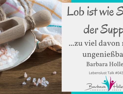 043_Barbara Holler – Lob ist wie Salz in der Suppe