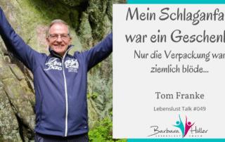 Lebenslust Talk tom Franke